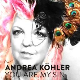 Andrea Köhler – You are my Sin